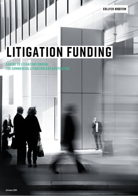 A guide to litigation funding for commercial litigation and arbitration.
